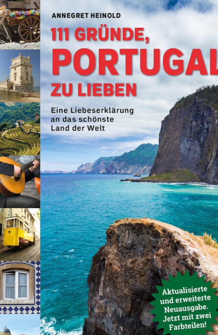 111 Gründe Portugal zu lieben