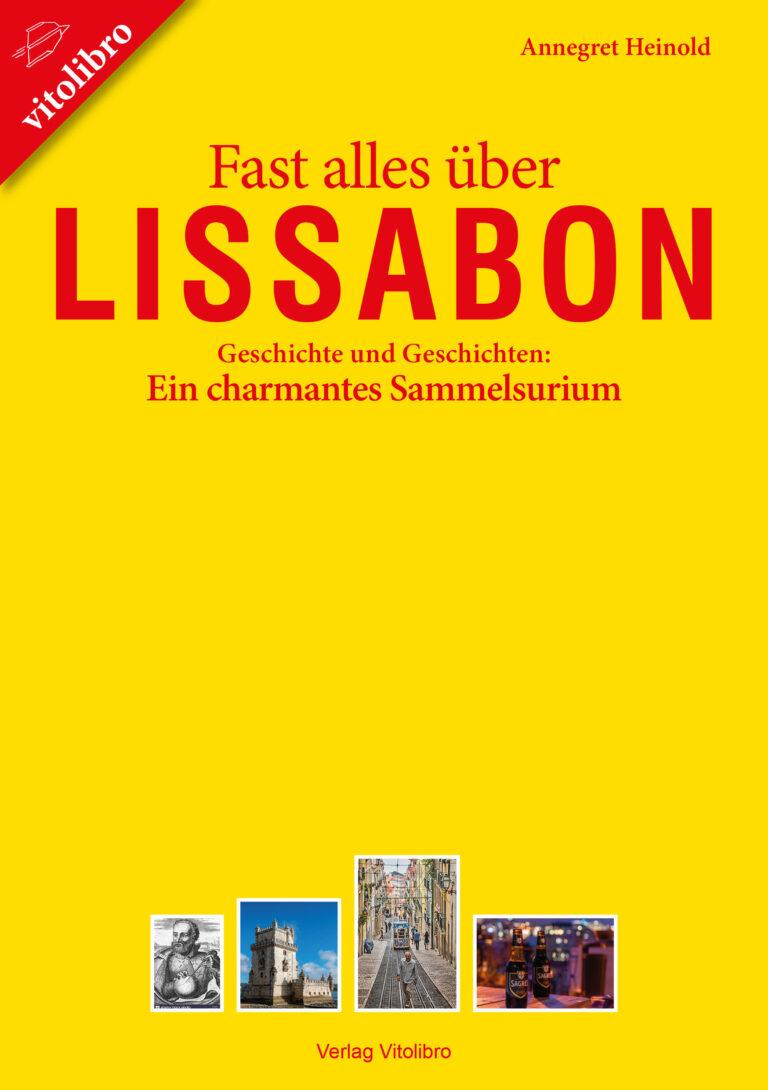 Fast alles über Lissabon